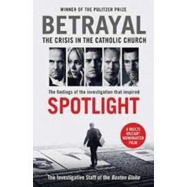 Betrayal : The Crisis in the Catholic Church - various