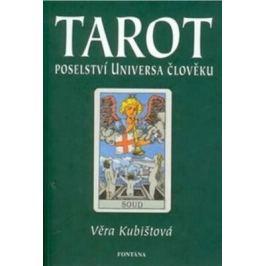 Tarot – poselství universa člověku - Věra Kubištová