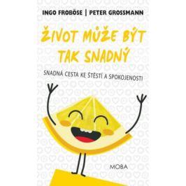 Život může být tak snadný - Ingo Froböse, Peter Grossmann