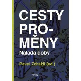 Cesty proměny - Pavel Zdražil