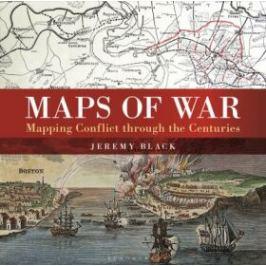Maps Of War - Jeremy Black