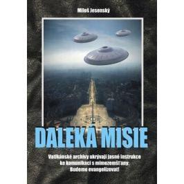 Daleká misie - Miloš Jesenský