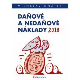 Daňové a nedaňové náklady 2018 - David Zámek, Miloslav Hnátek