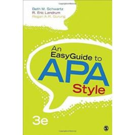 An EasyGuide to APA Style - Schwartz Beth M.