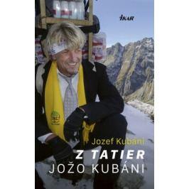 Z Tatier Jožo Kubáni - Jozef Kubáni