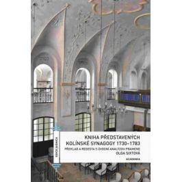 Kniha představených kolínské synagogy 1730-1783 - Olga Sixtová