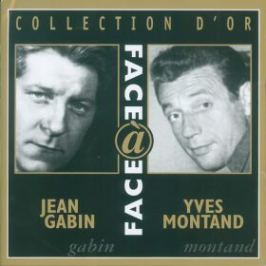 Jean Gabin, Yves Montand - Face and Face - 2CD - Montand Yves - audiokniha