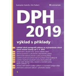 DPH 2019 - výklad s příklady - Svatopluk Galočík, Oto Paikert