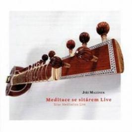 Meditace se sitárem live - Jiří Mazánek - audiokniha