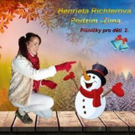 Písničky pro děti 2. Podzim Zima - Richterová Henrieta - audiokniha