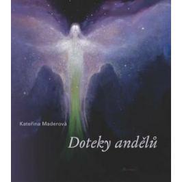 Doteky andělů - Kateřina Maderová
