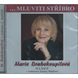 Mluviti stříbro - O lásce - Drahokoupilová Marie - audiokniha
