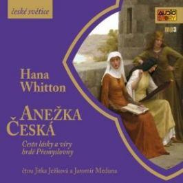 Anežka Česká - Hana Whitton - audiokniha