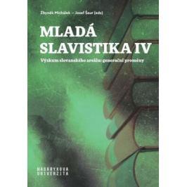 Mladá slavistika IV - Josef Šaur, Michálek Zbyněk