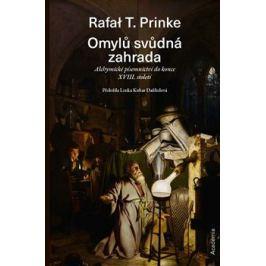 Omylů svůdná zahrada - Prinke Rafal T.