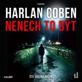 Nenech to být - Harlan Coben - audiokniha