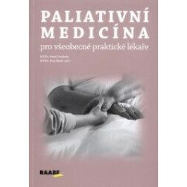 Paliativní medicína pro všeobecné praktické lékaře - Pavel Svoboda, Petr Herle