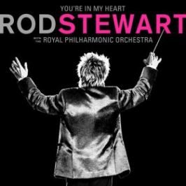 You're In My Heart: Rod Stewart (with the Royal Philharmonic Orchestra) - Rod Stewart - audiokniha