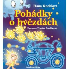 Pohádky o hvězdách - Hana Kneblová