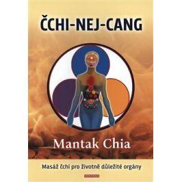 ČCHI-NEJ-CANG - Mantak Chia