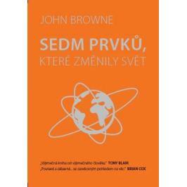 Sedm prvků, které změnily svět - Browne John