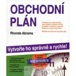 Obchodní plán - vytvořte ho správně a rychle! - Abrams Rhonda