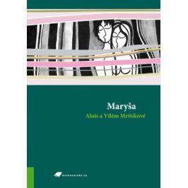 Maryša - Vilém Mrštík, Alois Mrštík - e-kniha