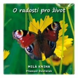 O radosti pro život - Přemysl Dvořáček - e-kniha