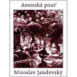 Anenská pouť - Miroslav Jandovský - e-kniha