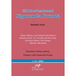 150 let od narození Sigmunda Freuda - Ivo Čermák, Cyril Höschl, Jiří Raboch, Marek Loužek, Václav Mikota - e-kniha