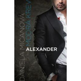 Alexander - Daniela Mičanová - e-kniha