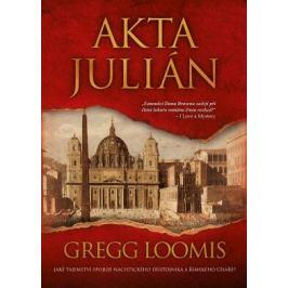 Akta Julián - Gregg Loomis - e-kniha
