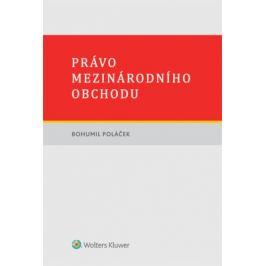 Právo mezinárodního obchodu - Bohumil Poláček - e-kniha