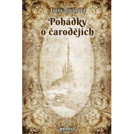 Pohádky o čarodějích - Ivana Nováková - e-kniha