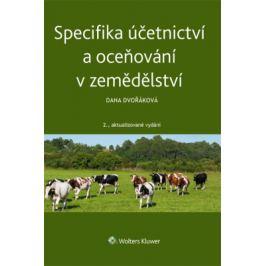 Specifika účetnictví a oceňování v zemědělství - Dana Dvořáková - e-kniha