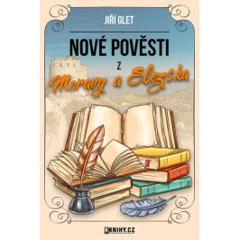 Nové pověsti z Moravy a Slezska - Jiří Glet - e-kniha