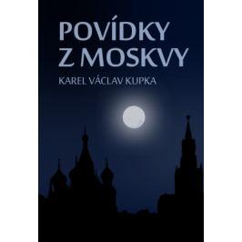 Povídky z Moskvy - Karel Václav Kupka - e-kniha