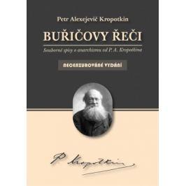 Buřičovy řeči - Petr Alexejevič Kropotkin - e-kniha