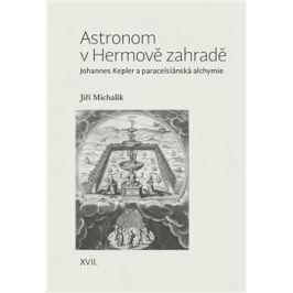 Astronom v Hermově zahradě - Jiří Michalík