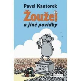 Žoužel a jiné povídky - Pavel Kantorek - e-kniha