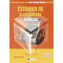 Čítanka IV. k Literatuře v kostce pro SŠ - Pavel Kantorek, Marie Sochrová - e-kniha
