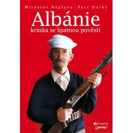 Albánie - Miroslav Náplava, Petr Horký - e-kniha