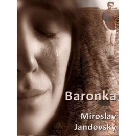 Baronka - Miroslav Jandovský - e-kniha