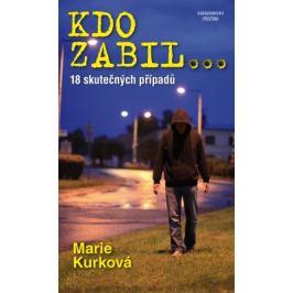 Kdo zabil… - Marie Kurková - e-kniha