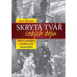Skrytá tvář českých dějin - Jan Bauer - e-kniha