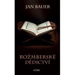 Rožmberské dědictví - Jan Bauer - e-kniha
