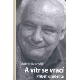 A vítr se vrací - Vladimír Bukovskij - e-kniha
