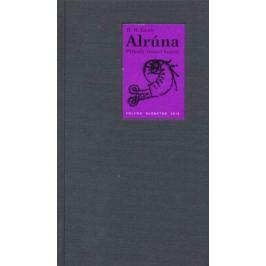 Alrúna - Hanns Heinz Ewers - e-kniha