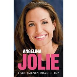Angelina Jolie - Vaňková Michaela - e-kniha