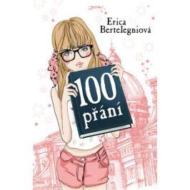 100 přání - Erica Bertelegniová - e-kniha
